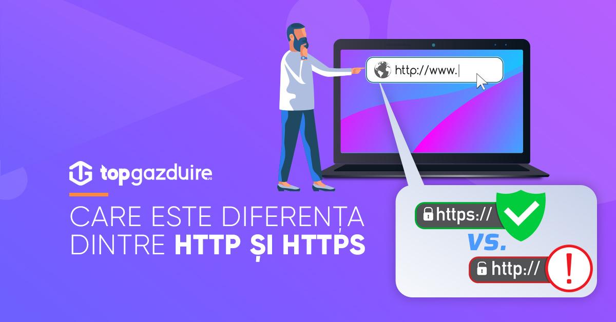 Care este diferența dintre HTTP și HTTPS